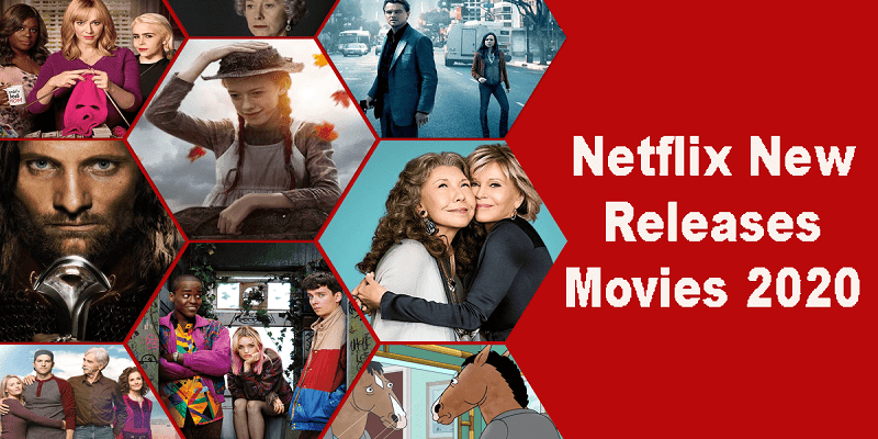Netflix new releases movies 2020